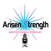 Interview on Arisen Strength Motivational Podcast:  Click  HERE  to listen