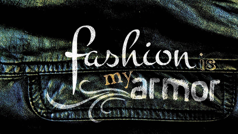 fashionismyarmorsm.jpg
