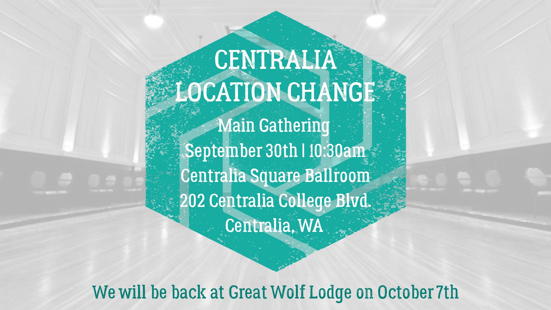 Centralia Location Change 9.30 Ann Slide.jpg