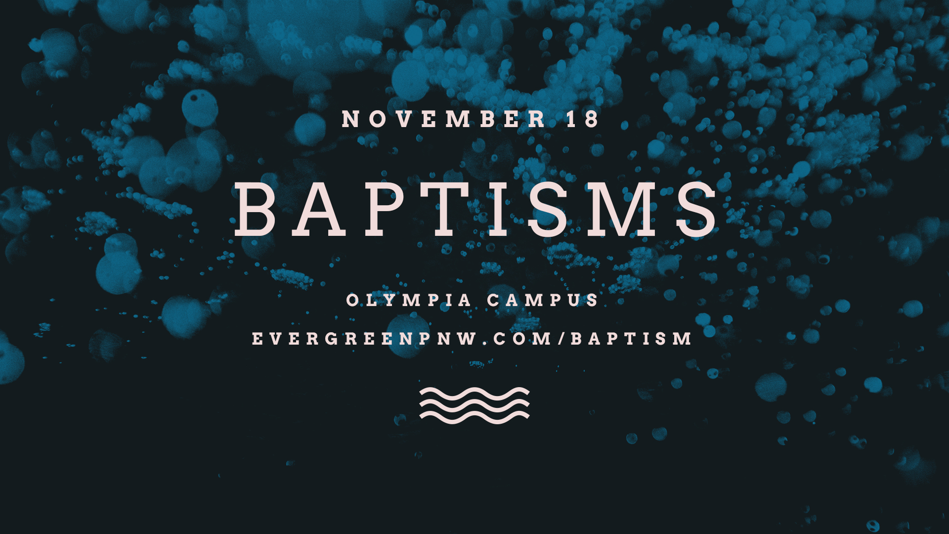Water Baptisms Olympia Announcement Slide.jpg