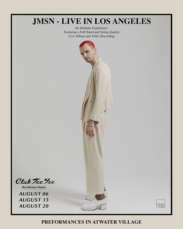 Super Special Intimate ‬ ‪Performances in LA.‬ ‪Very Limited Tickets‬ ‪iamjmsn.com/tour