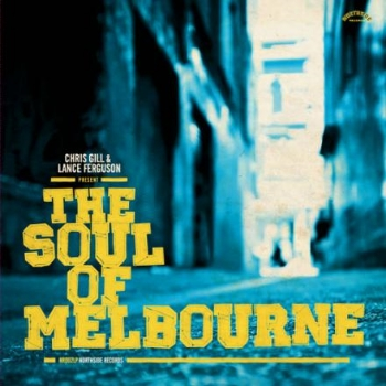 86. VARIOUS ARTISTS - 'The Soul Of Melbourne'   Northside Records CD/LP/DIGITALALBUM NR002 (Northside Records) AUS 2012  1. Syl Johnson feat. The Bamboos - 'Is It Because I'm Black?' 2. Cookin' On 3 Burners - 'Skeletor'