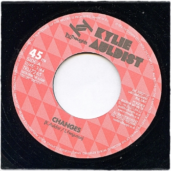"83. KYLIE AULDIST - 'Changes'/'Nothin' Else To Beat Me  Tru Thoughts 7"" TRU7 (Tru Thoughts) UK 2012"