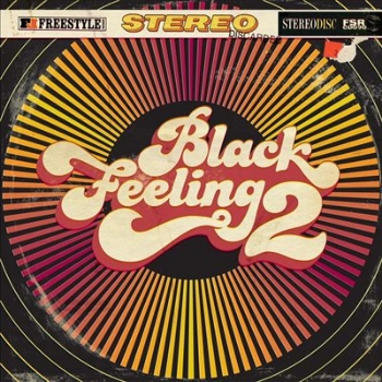 70. VARIOUS ARTISTS - 'Black Feeling 2'  Freestyle CD/LP/Digital FSRCD090 (Freestyle) UK 2011  1. The Mighty Show-Stoppers - Shaft In Africa 2. The Poly-Tones - Burning Spear 3. Preston State College Big Band - K-Jee 4. Sexteto Exellencio - Nautilus 5. The Pasito Allstars - Cosa Nostra 6. High St Hustlers - Give It Up 7. Leroy Palmer - Oboe 8. Jackson Dodds Trio - Song For Suzy 9. Hiromasa Sato - Featherbed Lane 10. Milton Jones Rhythm Syndicate - Upstairs On Boston Rd 11. The Anders Hjelmstad Experience - Mystic Brew 12. Manitou - Daffy's Dance