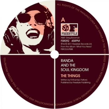 "68. RANDA & THE SOUL Kingdom - 'The Things'  Freestyle 12"" FSR092 (Freestyle) UK 2011  1. The Things (Orig Mix) 2. The Things (OKMa Flavours Mix)"
