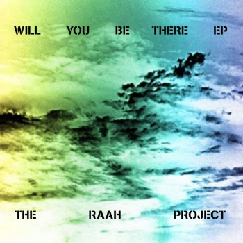 55. THE RAAH PROJECT - 'Will You Be There' (Lanu Remix)  Summer Dawn DIGITAL SINGLE SD002DD (Summer Dawn) ITALY 2009