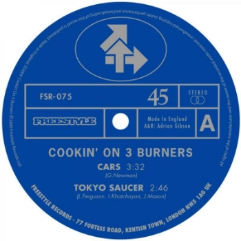 "51. COOKIN' ON 3 BURNERS  Freestyle 12"" FSR075 (Freestyle) UK 2009  1. 'Cars' 2. 'Tokyo Saucer' 3. 'Settle The Score' feat Kylie Auldist (Diesler Remix) 4. 'Cook it' feat Fallon Williams (Lack Of Afro Remix)"