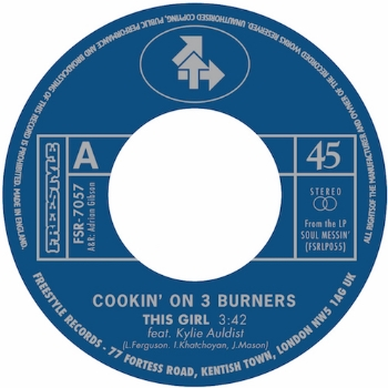 "50. COOKIN' ON 3 BURNERS 'This Girl' feat. Kylie Auldist/'Four 'n Twenty'  Freestyle 7"" FSR7057 (Freestyle) UK 2009"