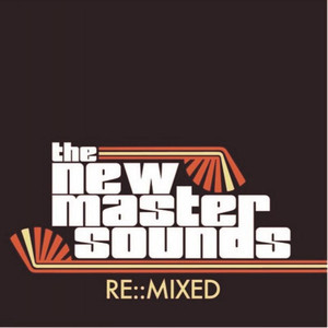 38. The New Mastersounds 'One Note Brown' (Lanu Remix)  Record Kicks CD/2LP RKX019 (Record Kicks) ITALY 2007