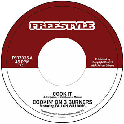 "34. Cookin' On 3 Burners 'Cook It' feat. Fallon Williams/'Settle The Score' feat.Kylie Auldist  Freestyle 7"" FSR7035 (Freestyle) UK 2007"