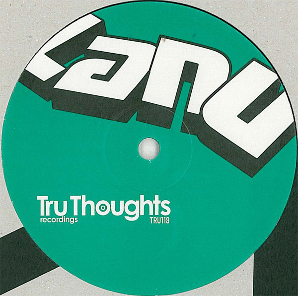 "29. Lanu 'Dis-Information'/'Mother Earth'/'Don't Sleep pt.3'  Tru Thoughts 12"" TRU119 (TruThoughts) UK 2007"