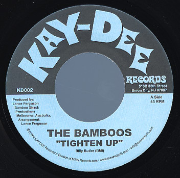 "9. THE BAMBOOS  'TIGHTEN UP' / 'VOODOO DOLL'  KAY-DEE 7"" KD-002 (KAY DEE) USA 2004"