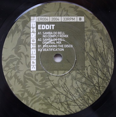 "12. eddit 'Samba Do Bell' (No Comply Remix)  Equatorial 12"" ER-004 (Equatorial) 2004"