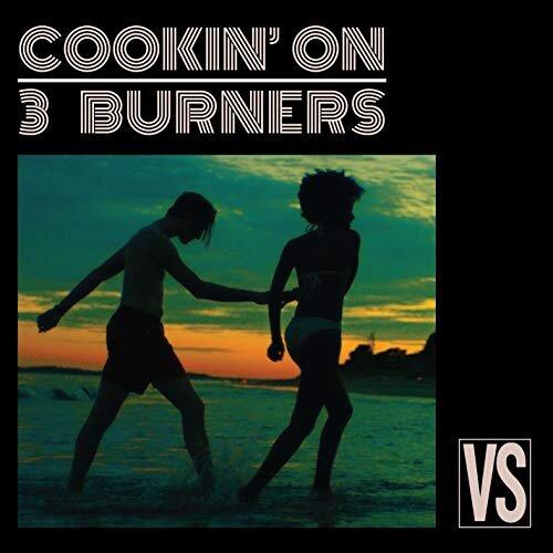 121. cookin' on 3 burners - vs.  digital album  (warner) aus 2017   1. this girl (kungs remix) 2. mind made up (lenno remix) 3. losin' streak (yolanda b Cool remix) 4. settle the score (niklas ibach remix) 5. push it up (funk leblanc remix) 6. cook it (stereofunk remix) 7. this girl (feat. kylie auldist) 8. mind made up (feat. kylie auldist) 9. losin' streak (feat. daniel merriweather) 10. settle the score (feat. kylie auldist) 11. push it up (feat. kylie auldist) 12. cook it (feat. fallon williams)