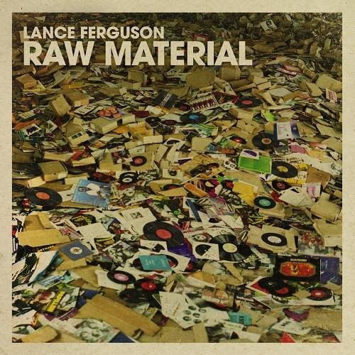 124. lance ferguson - raw material  cd/digital album (warner) aus 2017   1. back to you (feat. emrsn & mose) w/one above 2. her and now (feat. christin deralas) 3. thick and thin (feat. cazeaux o.s.l.o) w/katalyst 4. don't stop (feat. jace xl) 5. all i got (feat. brit manor) 6. outer excursion w/javelin 7. vantage point 8. do U want me 2 stay (feat. kylie auldist) w/late nite tuff guy 9. all day, all night (feat. jeriet dwight & zeek power) 10. make somebody mine (feat. kylie auldist) w/lack of afro 11. lanthology w/ennio styles 12. truth will set you free w/planetself 13. from lil mont (feat. clairmont the second) 14. make up your mind (feat. kylie auldist) 15. yoshiko's theme 16. voyage to the future 17. 2+1 (feat. kylie auldist) 18. Peuple de la nuit 19. love disguise (feat. fallon williams) 20. fly by wire 21. spiral 22. somebody to hold (feat. kylie auldist) 23. the huntress 24. Bahia 25. all day long