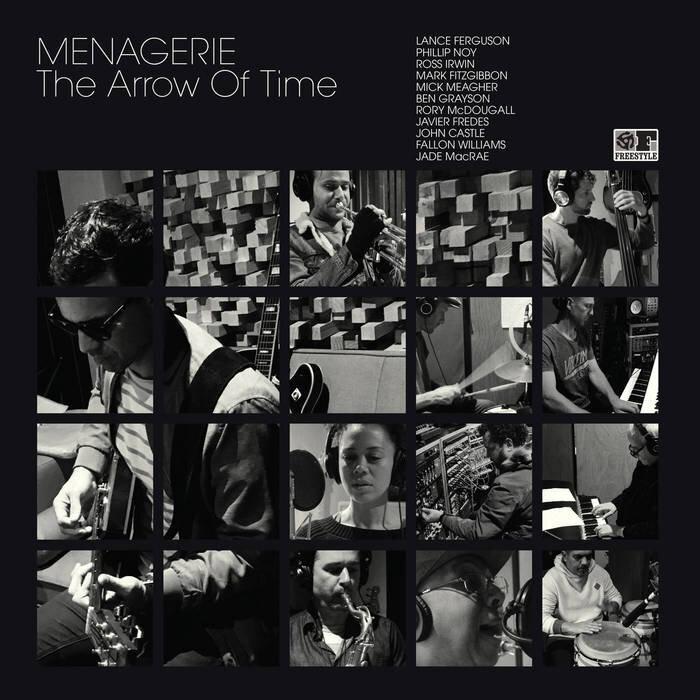 127. MENAGERIE - 'THE ARROW OF TIME'  LP/cd/digital album (freestyle) u.k 2018   1. EVOLUTION 2. THE ARROW OF TIME 3. ESCAPE VELOCITY 4. SPIRAL 5. NOVA