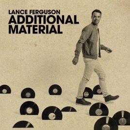 131. lance ferguson - additional material  digital ep (warner) aus 2018   1. do u want me 2 stay (dubstrumental) (feat. kylie auldist) W/LATE NITE TUFF GUY 2. 2+1 (feat. kylie auldist) (DOUBLE DIP THE CHIP REMIX)( 3. RAW MATERIAL (BROKES' BROKE IT MEGAMIX)