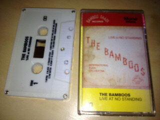 29. the bamboos - 'live at no standing'  CASSETTE ALBUM (bamboo shack) aus 2007  1. Intro 2. blackfoot 3. tobago strut 4. another day in the lie of mr jones 5. the witch 6. doin' it to death 7. golden rough 8. razor blade 9. jan jan 10. it's a shame 11. voodoo doll 12. in the bamboo grove 13. dujii 14. i turn you on 15. tighten up