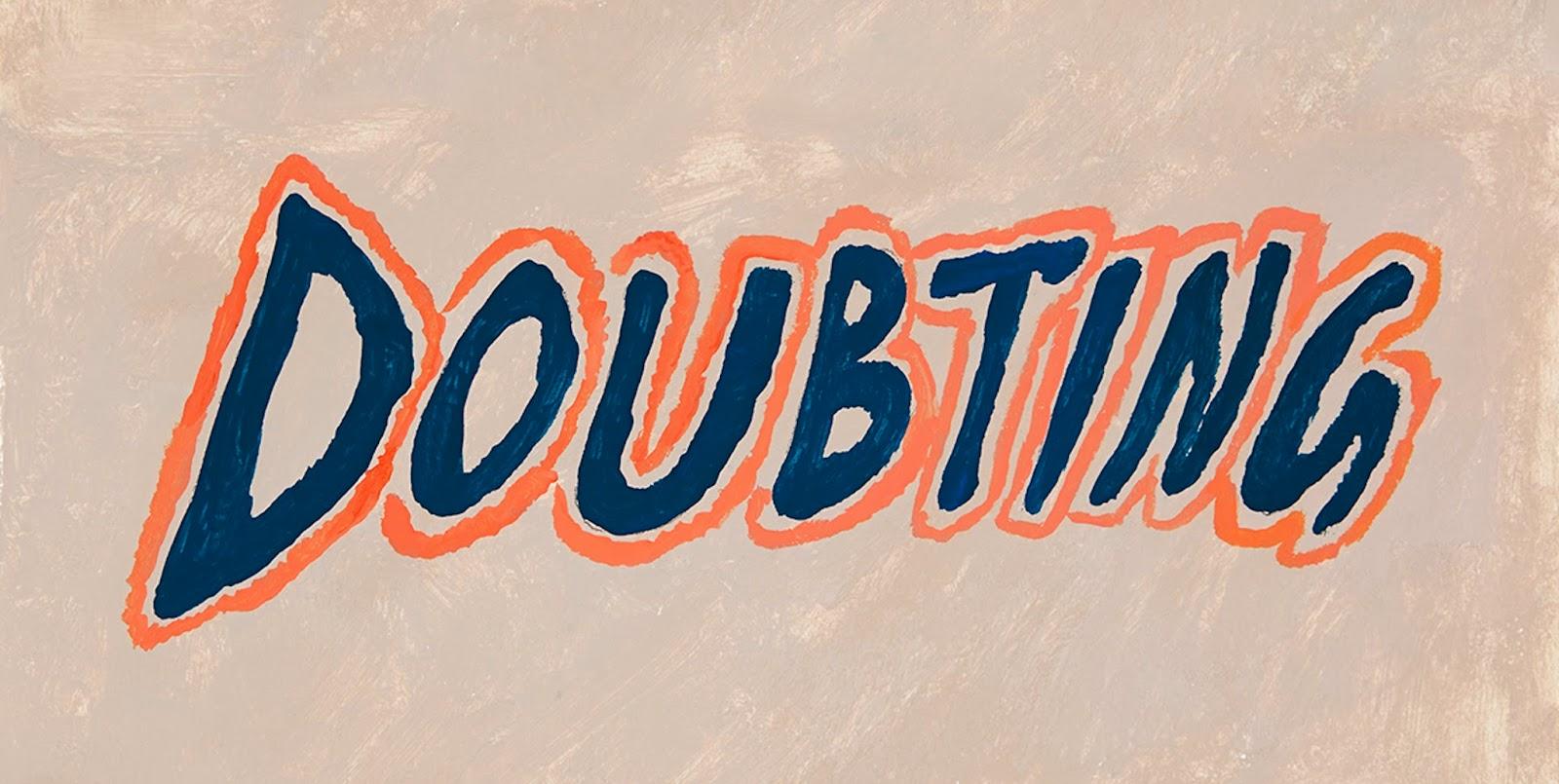 DOUBTING, 2014