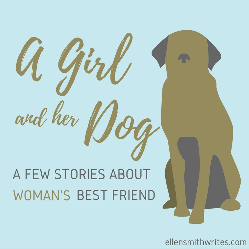 A girl and her dog--a few stories about woman's best friend: Little House, Solomon's Oak, and Reluctant Cassandra | from the ellensmithwrites.com blog