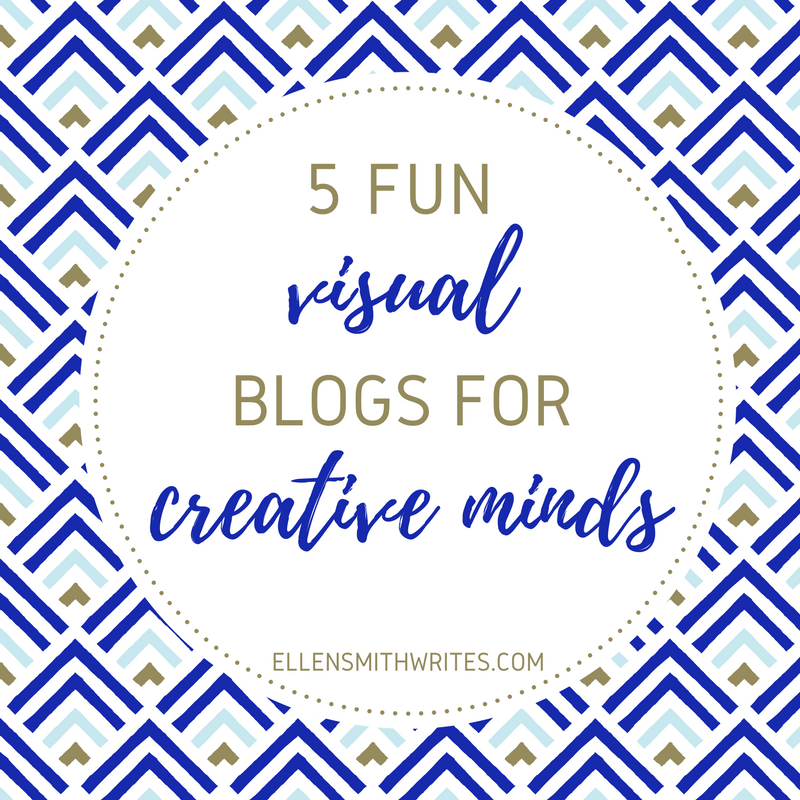 5 fun visual blogs for creative minds from the ellensmithwrites.com blog | Some are beautiful, some are quirky, some are thought-provoking. All of them are a great way to find some inspiration and take a fun, creative break!