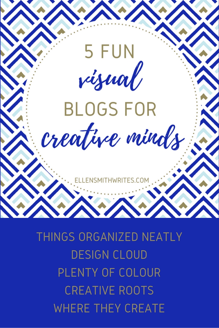 5 Fun Visual Blogs for Creative Minds from the ellensmithwrites.com blog | Some are beautiful, some are quirky, some are thought-provoking. All of them are a great way to get inspired and take a fun, creative break!