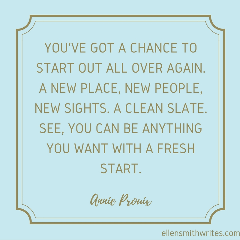 Annie Prouix quote on new beginnings | 5 Literary Quotes on New Beginnings from ellensmithwrites.com