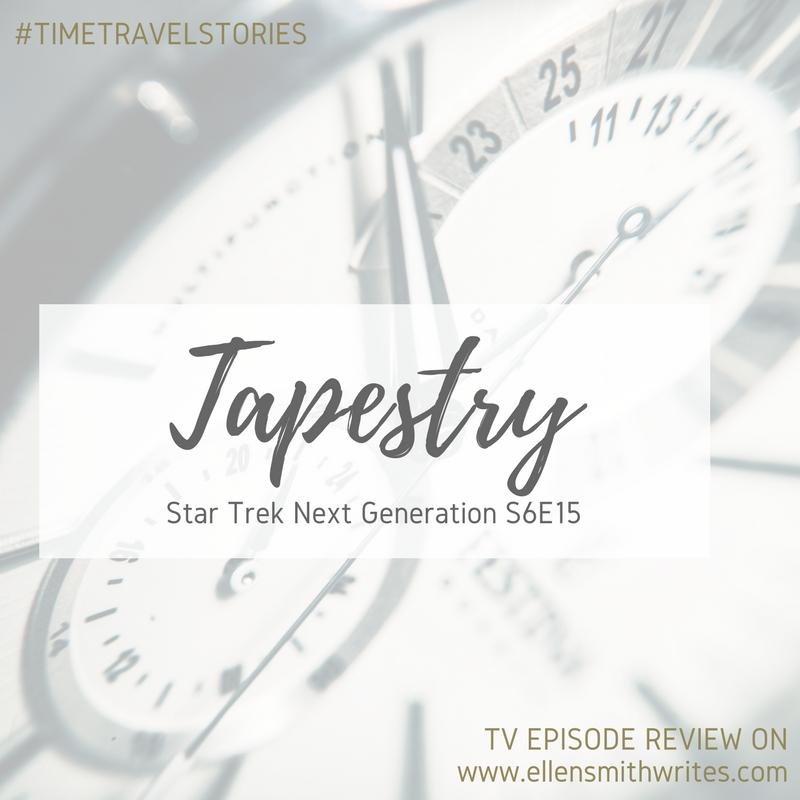 """""""Tapestry"""" Star Trek Next Generation S6E15    TV episode review on www.ellensmithwrites.com"""