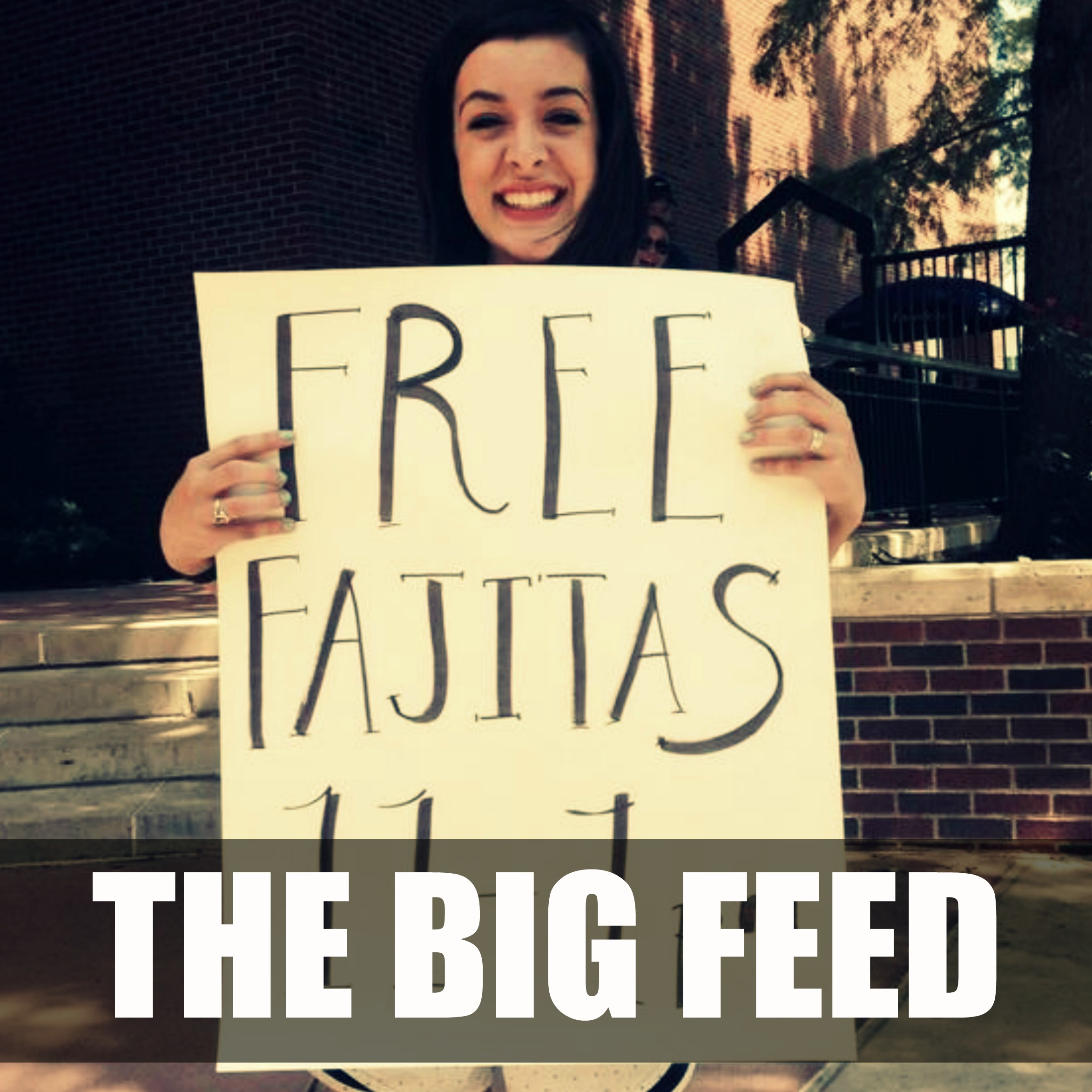 THE BIG FEED   WEDNESDAY FROM 11AM-1PM IN THE BALLROOMS   You do not want to miss this! It's the largest feast on campus! Free Fajitas for the first 2,000 students. Make your way over to the Student Center and then follow your nose and follow the crowd! Enjoy the food and home-made desserts and connect with many of our local churches!