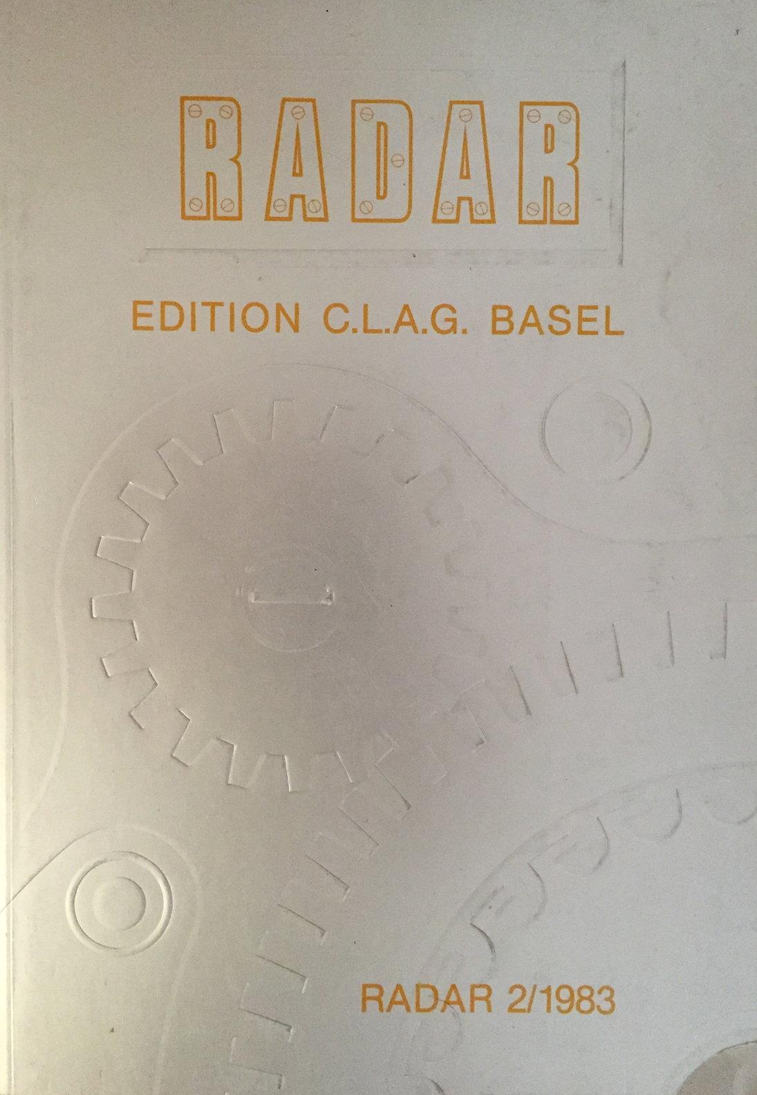 RADAR C.L.A.G. BASEL 1983