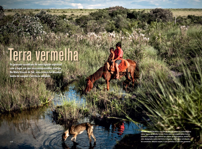 Edição de fotos e design da reportagem  Terra vermelha   NG Brasil, agosto 2013. Fotos de Nadia Shira Cohen e Paulo Siqueira