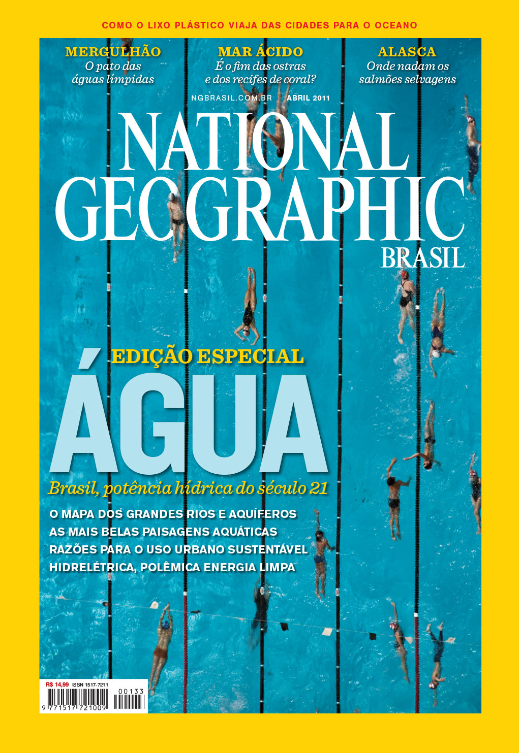 Photo editing and cover design | NG Brazil, April 2011. Photo:Cassio Vasconcellos