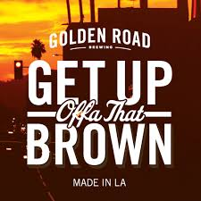 Golden Road Get Up Offa That Brown - Label.jpg