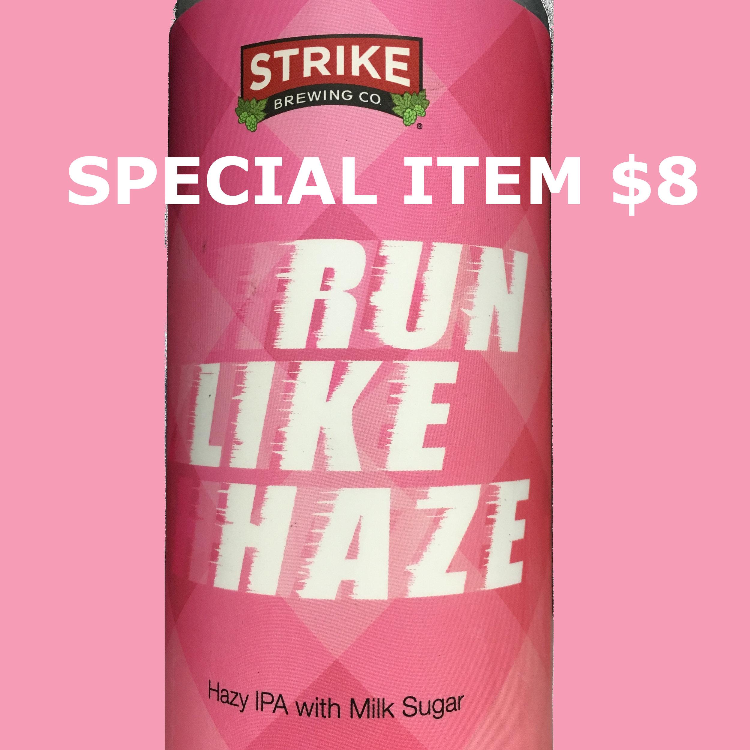 Strike Brewing Run Like Haze IPA.jpg