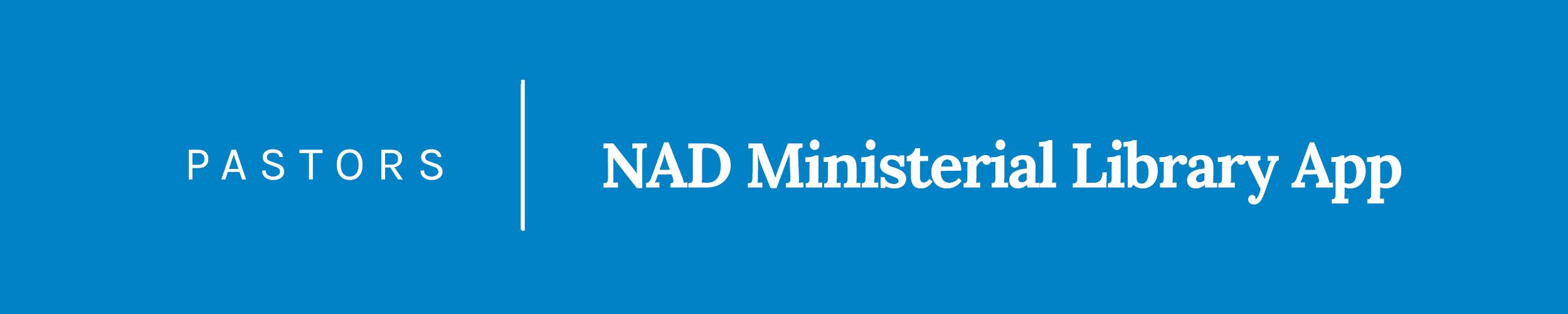Banner-Pastors-NAD Ministerial Library App.jpg