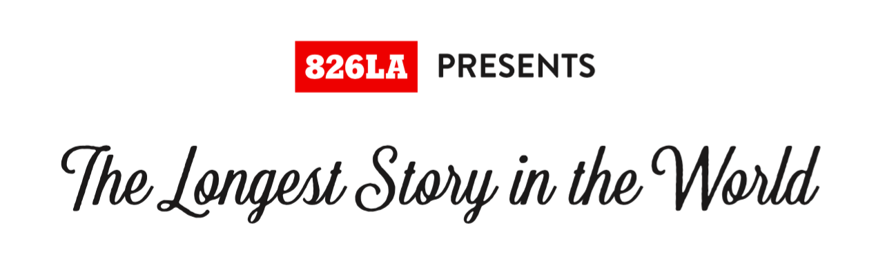 The Longest Story in the World but 826LA