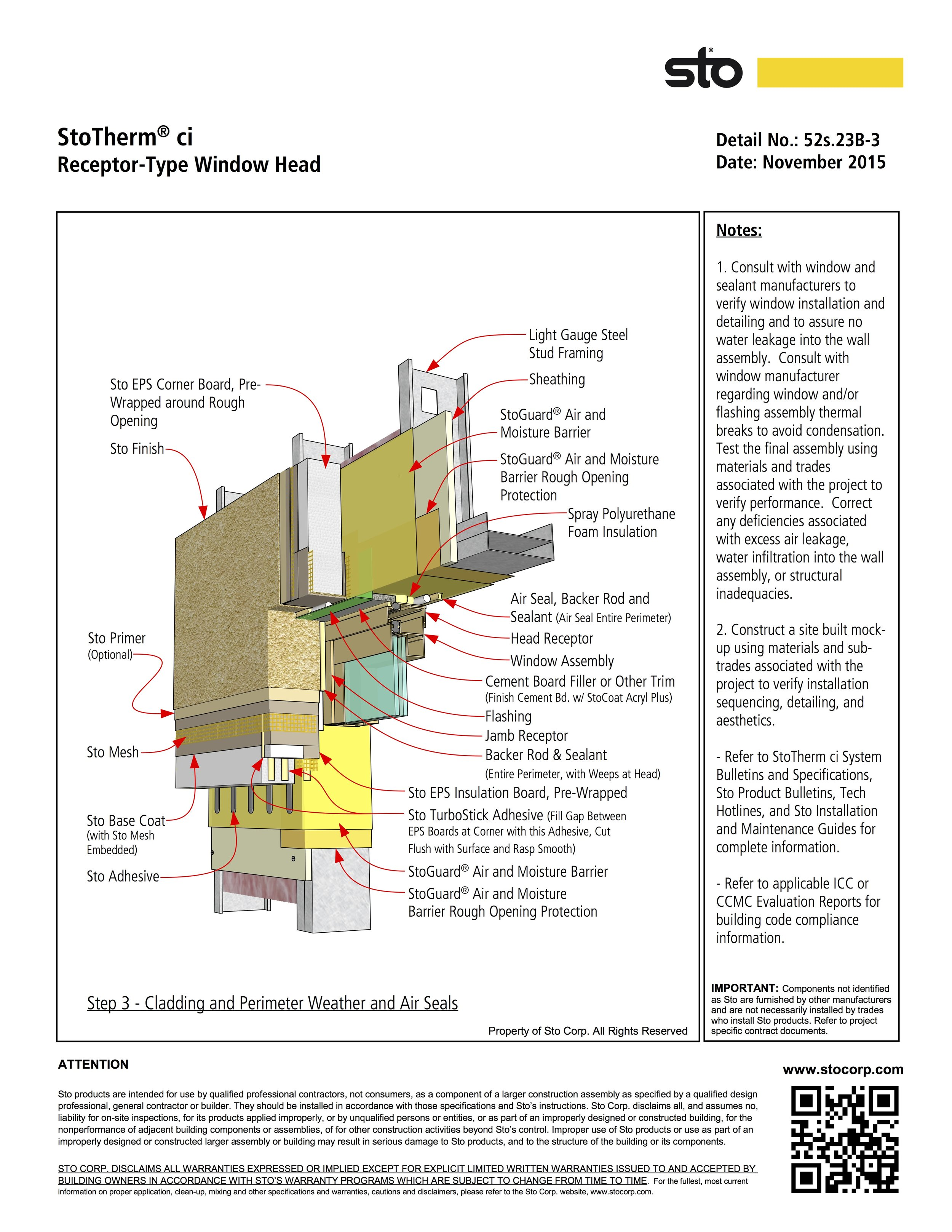 EIFS requires trained and experienced installers. Notes 1 and 2 of this specification sheet require a level of engagement that may not be present on the job site. ©STO Corp.