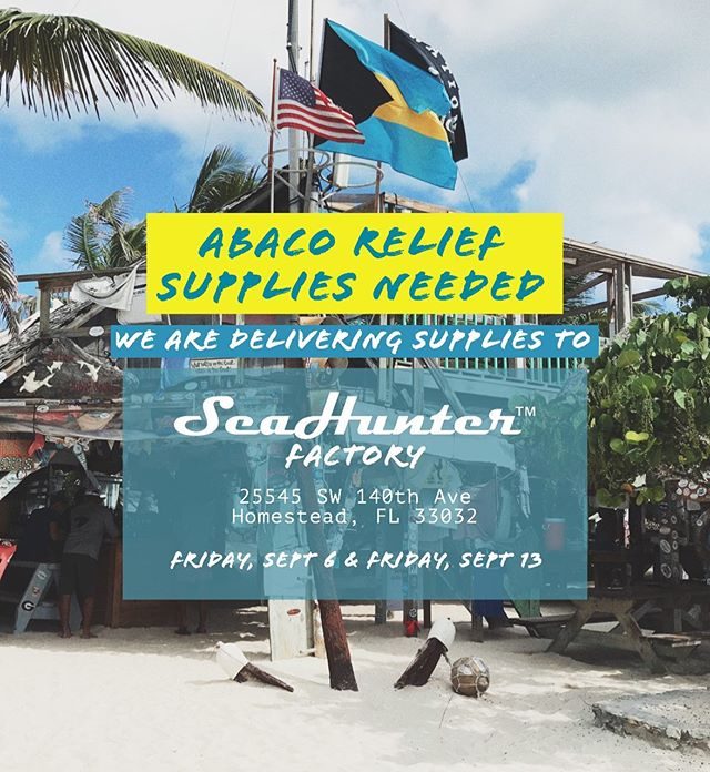 SUPPLIES NEEDED FOR ABACO RELIEF  My brother @justinpage27 is trailering supplies to the @seahunterboats Factory on 8/6 and 8/13 where they will be sent by barge to aid in the Abaco disaster relief efforts. If you'd like to help by donating supplies, we have drop-offs at: @downtownbaitshop (Laishley Marina) 120 Laishley Ct, Punta Gorda, FL  Arcadia, FL (DM for address)  @thistleandthorn Boutique 154 N Bridges St, LaBelle, FL  We can also coordinate pickups along I-75 on 9/4 from Lake City to Punta Gorda.  Please follow @seahunterboats for updates on the relief efforts, logistics, and other drop-off locations.  SUPPLIES NEEDED: Tents, tarps, parachute cords Sleeping bags, towels, sheets MRE's, canned food w/ easy-open top First aid kits, medical supplies Hand tools, nails  Flashlights, batteries, solar lights Bug spray, mosquito nets, sunscreen  Air mattresses, hand pumps Paper towels, sanitary wipes, toilet paper, trash bags Diapers, toiletries, hygiene products Water, Gatorade, Pedialyte, baby formula Paper plates, cups, cutlery Pet food, Bleach