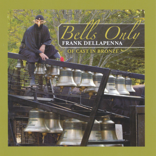 Bells Only   This CD is a solo carillon recording, representing the history of carillon music, from simple folk songs to contemporary compositions.