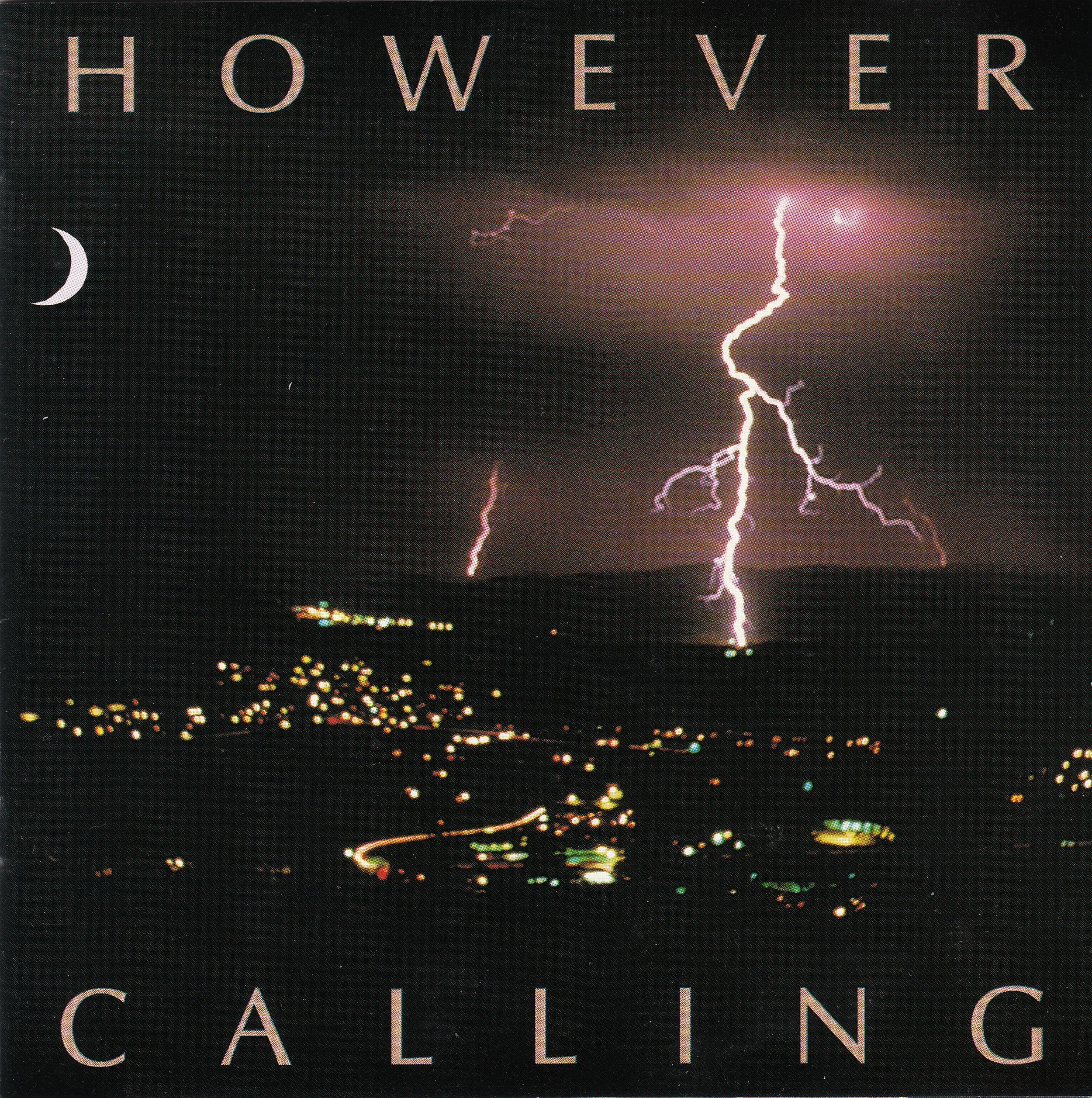 However - Calling