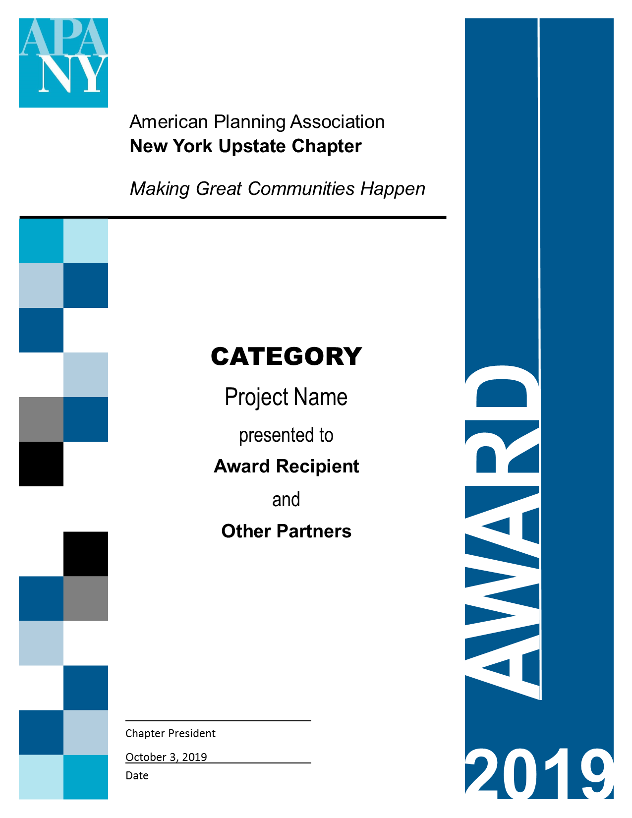 2019 NY Upstate APA Chapter Awards - The NY Upstate Chapter of the American Planning Association is accepting nominations for the 2019 Chapter Awards.