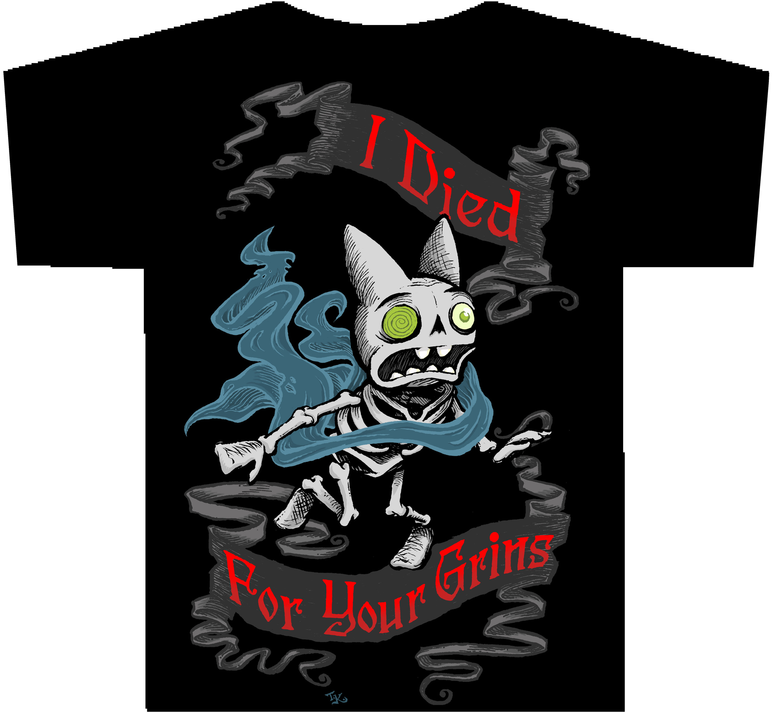Skelebunnies: I DIED FOR YOUR GRINS T-Shirt