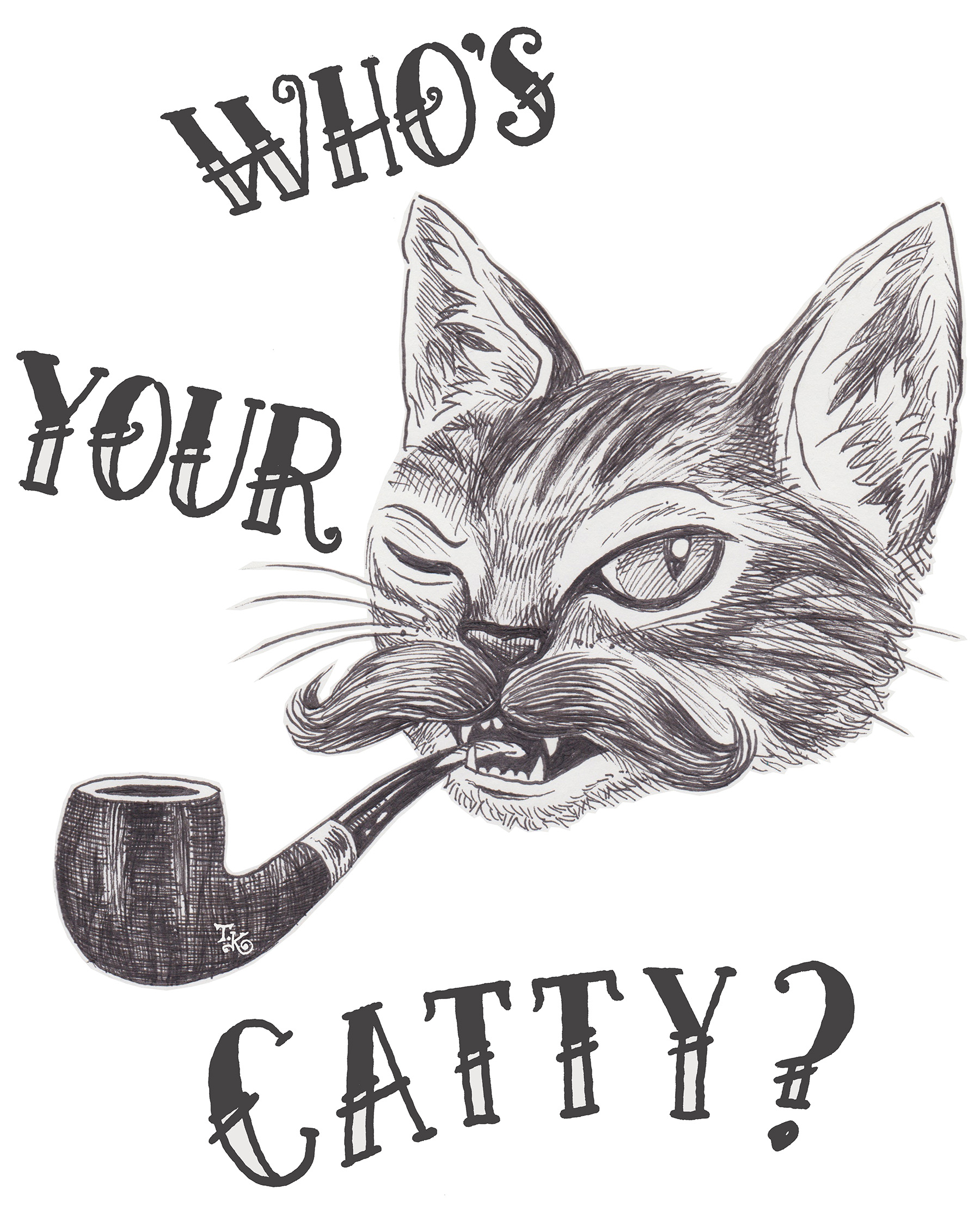 """Who's Your Catty?"""