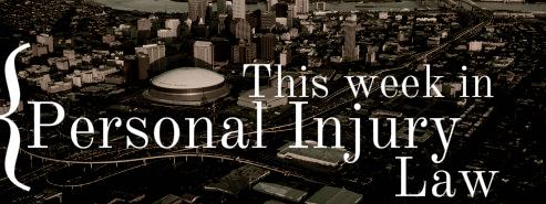 This Week in Personal Injury New Orleans.jpg