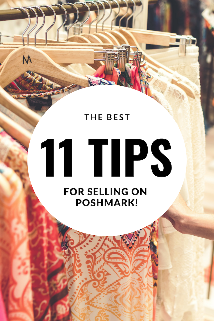 Top 11 Tips for Selling on Poshmark - Blogger Sarah J - How to Make Money on Poshmark (2).png