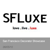 SF Luxe | San Francisco Decorator Showcase