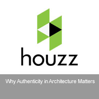 Houzz | Why Authenticity Matters