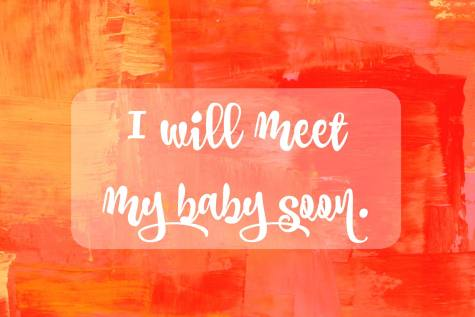 Affirmation I will meet my baby soon Fullerton doula