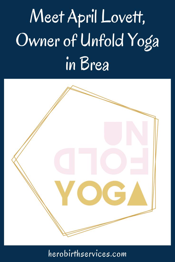 Unfold Yoga studio Brea doula