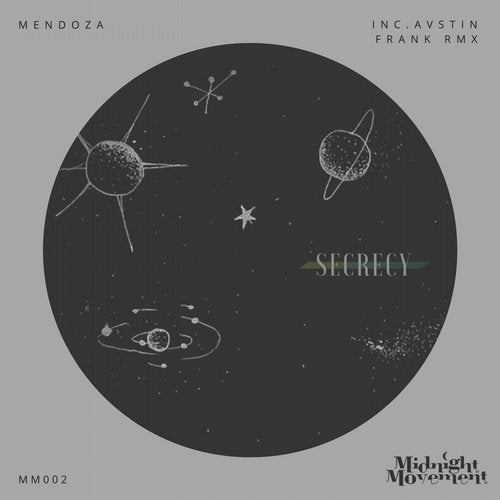MENDOZA - SECRECY (AVSTIN FRANK REMIX) / MIDNIGHT MOVEMENT / MM002